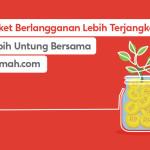 Paket Berlangganan Lebih Terjangkau, Lebih Untung Bersama Rumah.com!