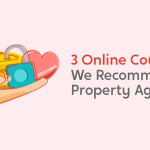 3 Online Courses We Recommend to Property Agents