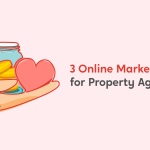 3 Online Marketing Tools for Property Agents
