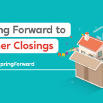 Spring Forward to Higher Closings