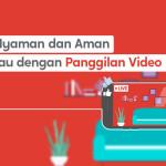 Perkenalkan 'PanggilanVideo' untuk Kenyamanan dan Keamanan Melihat Properti