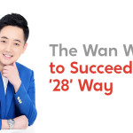 The Wan Way to Succeed the '28' Way