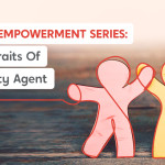 Agent Empowerment Series: 3 Key Traits of a Quality Agent