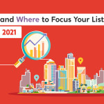 When & Where To Focus Your Listings In March 2021