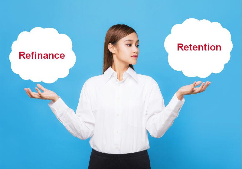 เปรียบเทียบระหว่าง Retention กับ Refinance