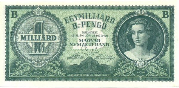 Hungary's Milliard Bilpengö, the highest denomination note ever printed. (Source: Global Financial Data)