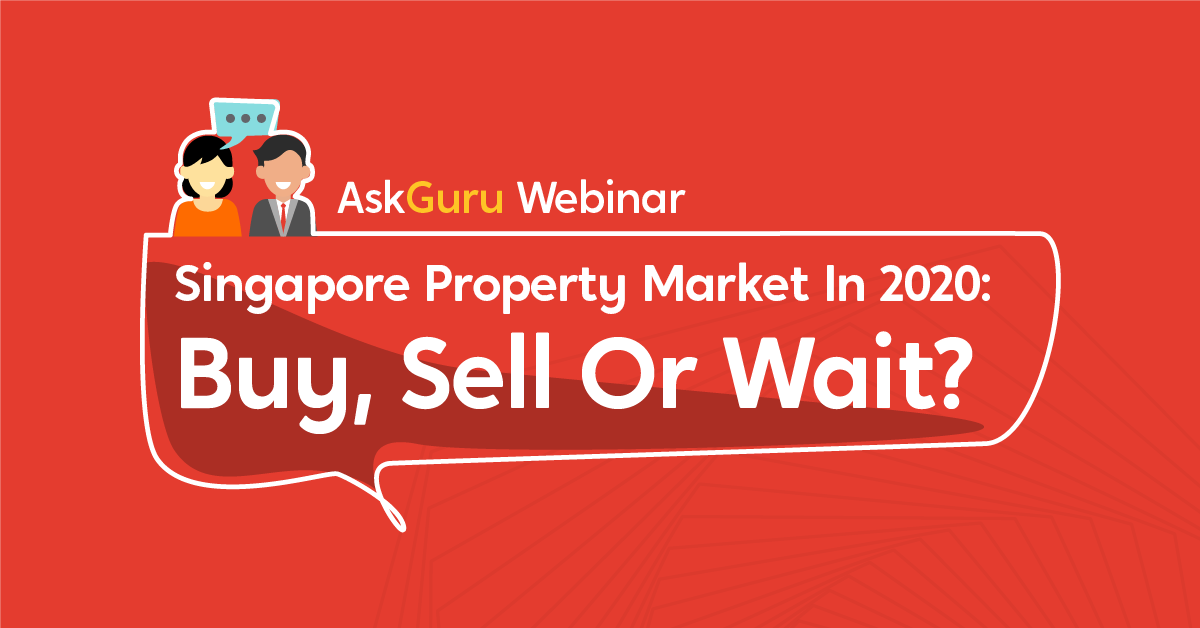 Webinar Recap Singapore Property Market In 2020 Buy Sell Or Wait Propertyguru Singapore